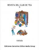 ratiula - REVISTA DEL CLUB DE TEA                              6