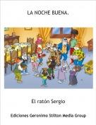 El ratón Sergio - LA NOCHE BUENA.