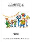 FIESTON - EL CUMPLEAÑOS DE GERONIMO  STILTON