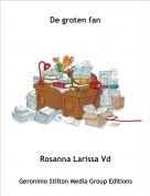 Rosanna Larissa Vd - De groten fan