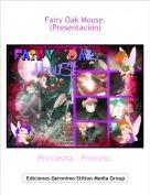 Princesita – Princess. - Fairy Oak Mouse. (Presentación)