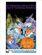 Topolina rachele - Un Halloween pieno di fifa a casa di Tenebrosa Tenebrax