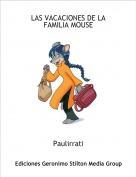 Paulirrati - LAS VACACIONES DE LA FAMILIA MOUSE