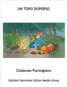 Clodoveo Parmigiano - UN TOPO DISPERSO