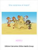 MERELI - Una sorpresa al mare!
