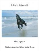 Marti-gatto - Il diario dei cavalli
