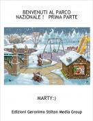MARTY:) - BENVENUTI AL PARCO NAZIONALE !   PRIMA PARTE