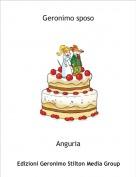 Anguria - Geronimo sposo
