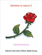 Lisia Scamorza - Salviamo la natura 2