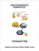 TOPOMARTY980 - UNA PASSEGGIATA ROMANTICA?