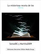 SonsoDG y Martita2009 - La misteriosa receta de los libros