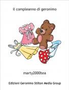 marty2000tea - il compleanno di geronimo
