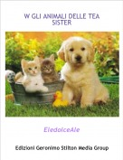 EledolceAle - W GLI ANIMALI DELLE TEA SISTER