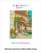 Martita Ratadanza - La gran historia(parte 1)
