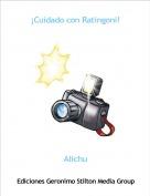 Alichu - ¡Cuidado con Ratingoni!