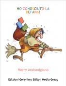 Merry Andranigiano - HO CONOSCIUTO LA BEFANA!