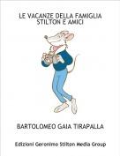 BARTOLOMEO GAIA TIRAPALLA - LE VACANZE DELLA FAMIGLIASTILTON E AMICI