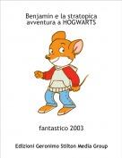 fantastico 2003 - Benjamin e la stratopica avventura a HOGWARTS