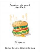 Bittopolino - Geronimo e la gara di abbuffata