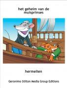 hermelien - het geheim van de muisprinses