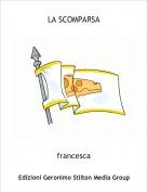 francesca - LA SCOMPARSA