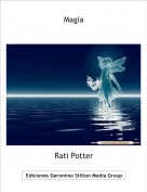 Rati Potter - Magia