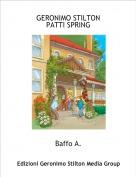 Baffo A. - GERONIMO STILTONPATTI SPRING