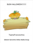 TopinaFranceschina - BUON HALLOWEEN!!!!!!!