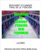 ruti3003 - BUSCANDO 10 CAMINOSFINAL DE LA 1ºEDICIÓN