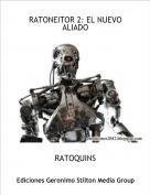 RATOQUINS - RATONEITOR 2: EL NUEVO ALIADO
