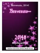 BellaBenedetta! - Benvenuto, 2014!