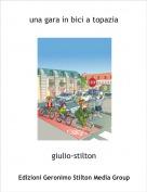 giulio-stilton - una gara in bici a topazia