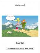 Camibel - Ah l'amur!