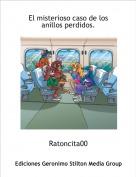 Ratoncita00 - El misterioso caso de los anillos perdidos.