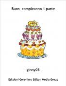 ginny08 - Buon  compleanno 1 parte