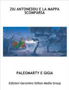 PALEOMARTY E GIGIA - ZIU ANTONEDDU E LA MAPPA SCOMPARSA