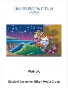 WANDA - UNA SPLENDIDA GITA IN BARCA