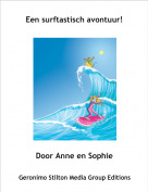 Door Anne en Sophie - Een surftastisch avontuur!