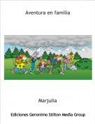 Marjulia - Aventura en familia