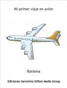 Ratilena - Mi primer viaje en avión