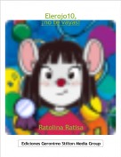Ratolina Ratisa - Elerojo10,¡no te vayas!