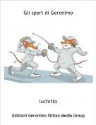 luchitto - Gli sport di Geronimo