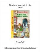 Elena547 - El misterioso ladrón de quesos