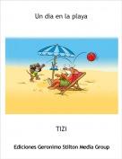 TIZI - Un dia en la playa