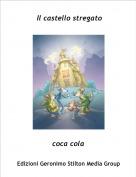 coca cola - Il castello stregato