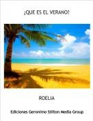 ROELIA - ¿QUE ES EL VERANO?