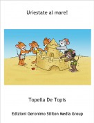Topella De Topis - Un'estate al mare!