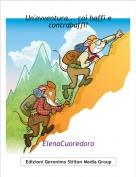 ElenaCuoredoro - Un'avventura... coi baffi e contrabaffi!