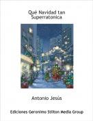 Antonio Jesús - Qué Navidad tan Superratonica