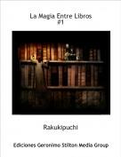 Rakukipuchi - La Magia Entre Libros#1